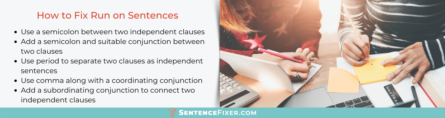 how to fix fragments and run on sentences