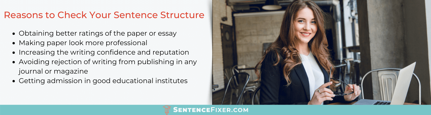 reasons to use sentence structure checker